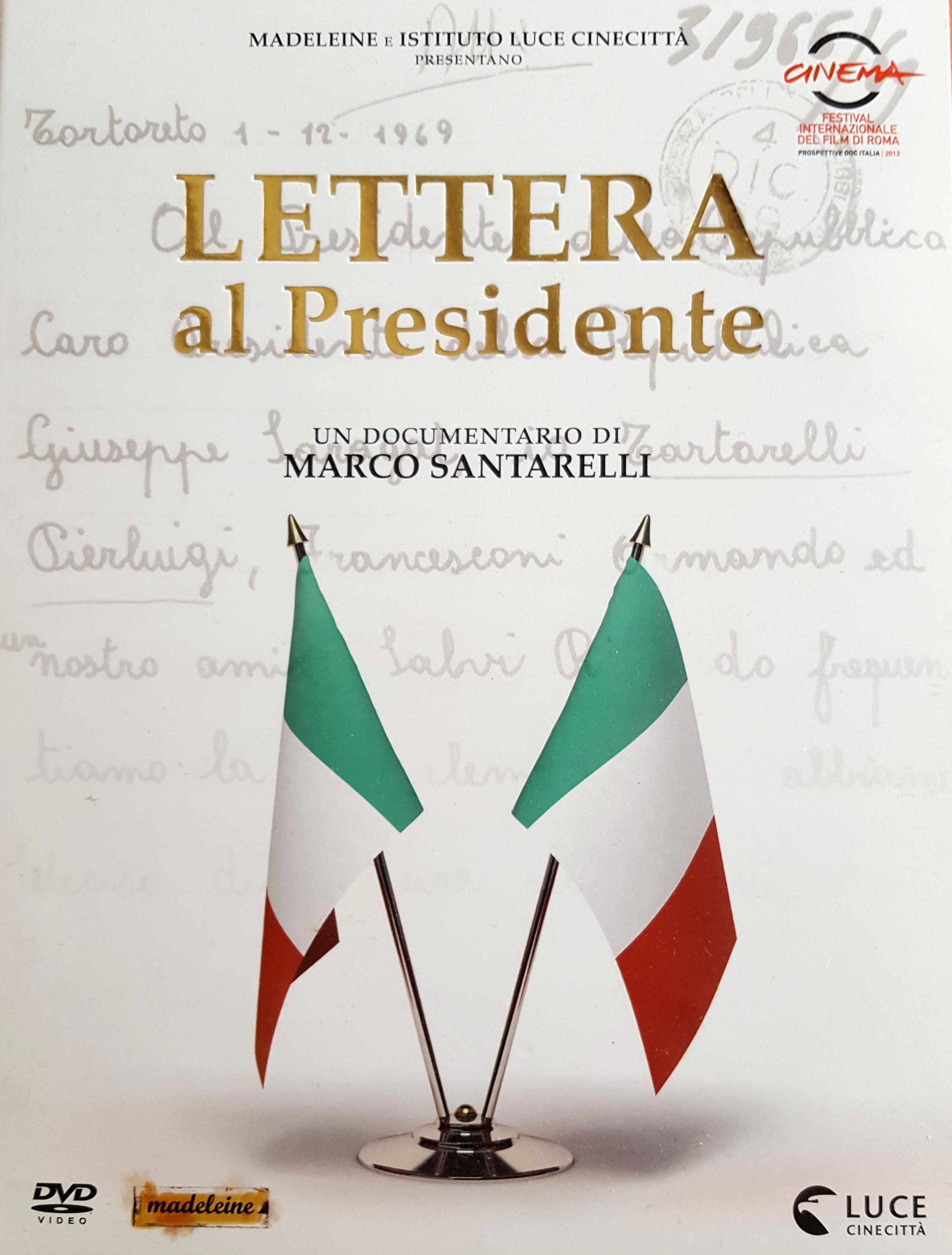 Lettera al Presidente – Un documentario di Marco Santarelli